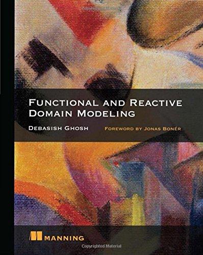 Function and Reactive Domain Modeling por Debasish Ghosh