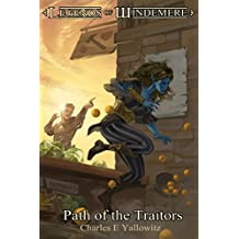 Path of the Traitors (Legends of Windemere Book 14)