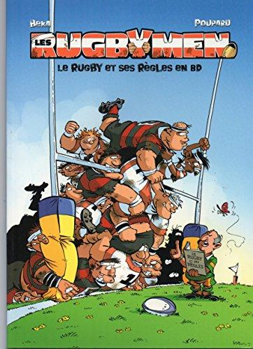 Les Rugbymen : Le rugby et ses règles en BD par Béka