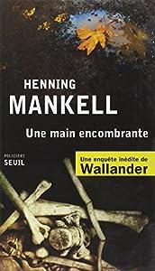 vignette de 'Une main encombrante (Henning Mankell)'