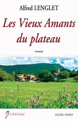 VIEUX AMANTS DU PLATEAU par LENGLET ALFRED
