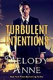 Turbulent Intentions (Billionaire Aviators Book 1) (kindle edition)