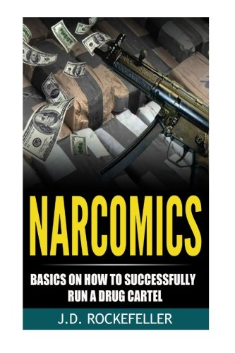 Basic Club (Narcomics: Basics on How to Successfully Run a Drug Cartel (J.D. Rockefeller's Book Club))
