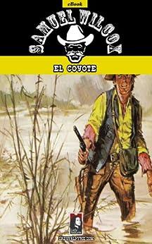 El Coyote por Samuel Wilcox epub
