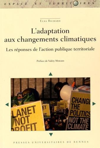 L'adaptation aux changements climatiques : Les réponses de l'action publique territoriale