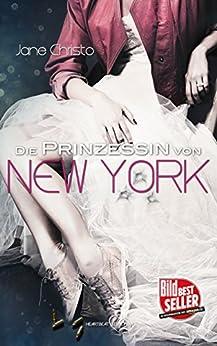 Die Prinzessin von New York von [Christo, Jane]