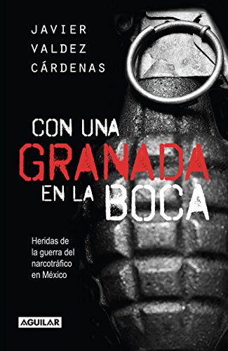 Con Una Granada En La Boca/With a Grenade in Your Mouth = With a Granade in Your Mouth