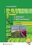 Gärtner / Gärtnerinnen: 3. Ausbildungsjahr Zierpflanzenbau: Arbeitsheft - Birgit Langer, Christiane Schilpp