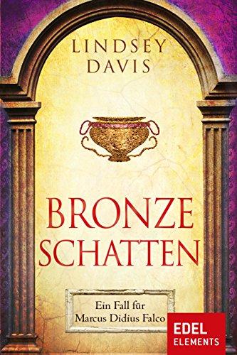Bronzeschatten: Ein Fall für Marcus Didius Falco