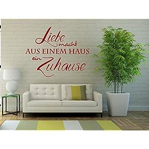 Wandtattoo/Wandsticker/Wandaufkleber ***Liebe macht aus einem Haus …. ein Zuhause*** – (Größen und Farbauswahl)