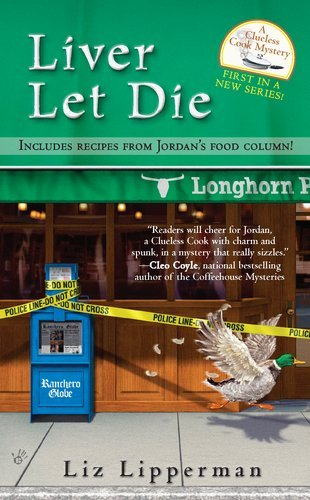 Liver Let Die (Clueless Cook Mystery) by Liz Lipperman (4-Oct-2011) Mass Market Paperback
