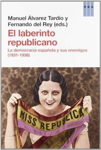 El laberinto republicano (ENSAYO Y BIOGRAFIA)