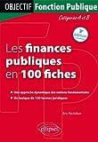 Telecharger Livres Les Finances Publiques en 100 Fiches Categories A B (PDF,EPUB,MOBI) gratuits en Francaise