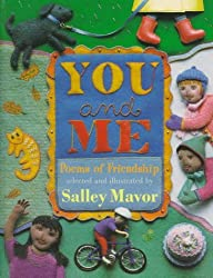 You and Me: Poems of Friendship by Salley Mavor (1997-09-05)