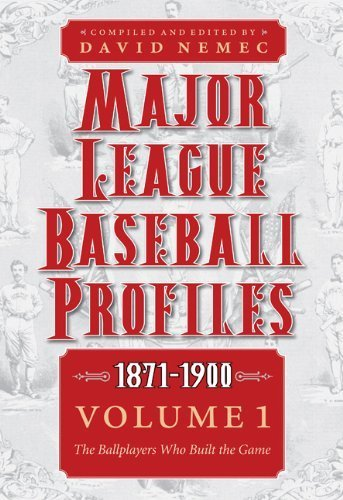 major-league-baseball-profiles-1871-1900-volume-1-the-ballplayers-who-built-the-game-2011-09-01