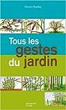 Tous les gestes du jardin par Boudassou