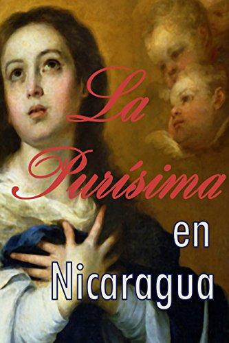 La Purisima en Nicaragua (La Vida en Nicaragua nº 2)
