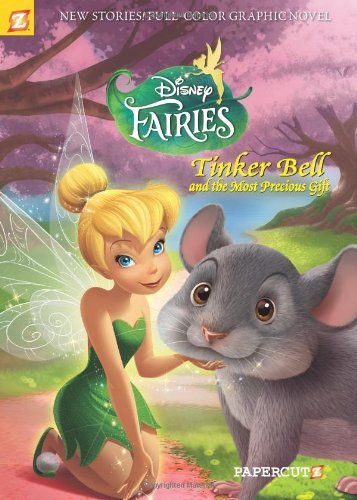 Disney Fairies Graphic Novel #11: Tinker Bell and the Most Precious Gift by Tea Orsi (2013-04-16)