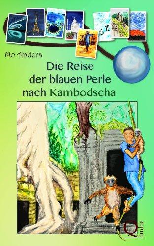 Buchseite und Rezensionen zu 'Die Reise der blauen Perle nach Kambodscha' von Mo Anders