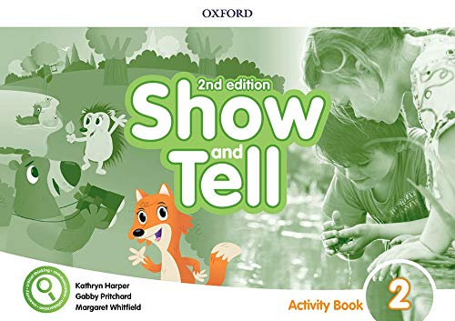 Oxford Show and Tell 2 Activity Book 2nd Edition (Oxford Show and Tell Second Edition)