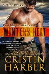 Winters Heat: Titan #1 (Volume 1) by Cristin Harber (2013-09-22)