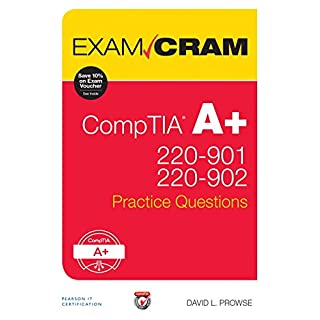 CompTIA A+ 220-901 and 220-902 Practice Questions Exam Cram (Exam Cram (Pearson))
