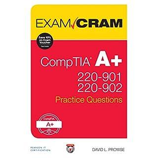 CompTIA A+ 220-901 and 220-902 Practice Questions Exam Cram (Exam Cram (Pearson))