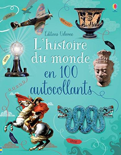 L'histoire du monde en 100 autocollants - Documentaires en autocollants