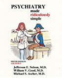 Psychiatry Made Ridiculously Simple (Medmaster Ridiculously Simple)