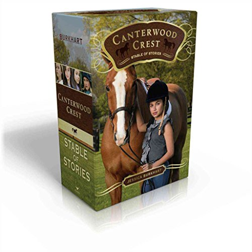 [Canterwood Crest Stable of Stories] (By: Jessica Burkhart) [published: August, 2014]