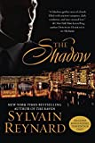 The Shadow (Florentine series) by Sylvain Reynard (2016-02-02)
