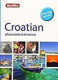 Berlitz Phrase Book & Dictionary Croatian (Bilingual dictionary) (Berlitz Phrasebooks)