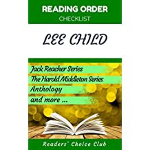 Reading order checklist: Lee Child - Series read order: Jack Reacher Series, The Harold Middleton Series, Anthology and more! (English Edition)