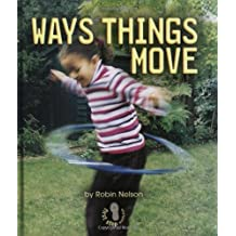 Ways Things Move (First Step Nonfiction)