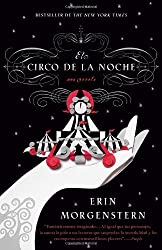 El circo de la noche (Spanish Edition) by Erin Morgenstern (2012-02-21)