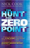 Hunt For Zero Point by Cook, Nick (2002) Paperback