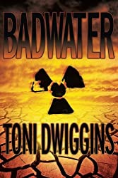 Badwater: The Forensic Geology Series by Toni K Dwiggins (2011-08-09)