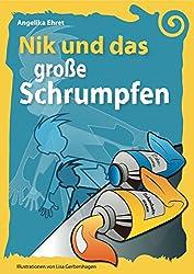 Nik und das große Schrumpfen (Nik und ... 4)