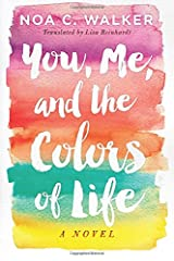 You, Me, and the Colors of Life Taschenbuch