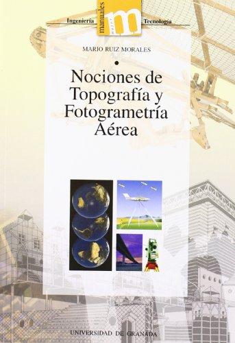 Nociones de topografía y fotogrametría aéreas