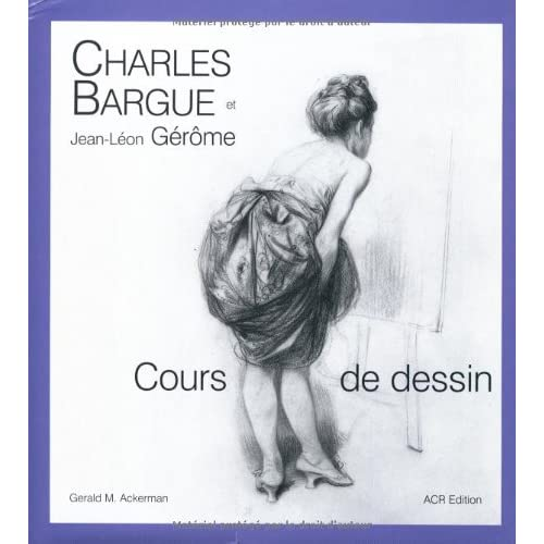 Charles Bargue et Jean-Léon Gérôme : Cours de dessin