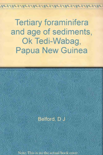 tertiary-foraminifera-and-age-of-sediments-ok-tedi-wabag-papua-new-guinea