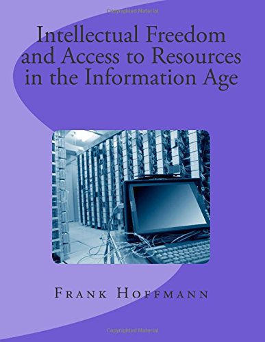 Intellectual Freedom and Access to Resources in the Information Age