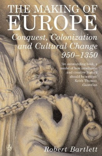 The making of europe conquest colonization and cultural change 950 the making of europe conquest colonization and cultural change 950 1350 by fandeluxe Gallery