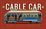 #5: Build-Your-Own Cable Car: Includes 2 Punch-Out Paper Cable Cars