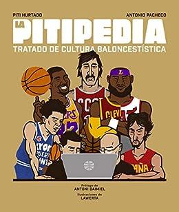 La Pitipedia: Tratado de cultura baloncestística (Córner)