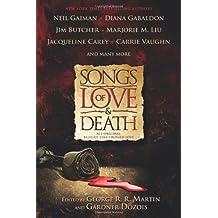 Songs of Love & Death: All-Original Tales of Star-Crossed Love