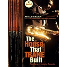 The House That Trane Built – The Story of Impulse Records