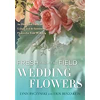 Fresh from the Field Wedding Flowers: An