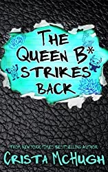 The Queen B* Strikes Back (Volume 2) by Crista McHugh (2015-09-24)